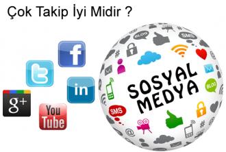 Sosyal Medyada Çok Fazla Takip İyi Midir ?
